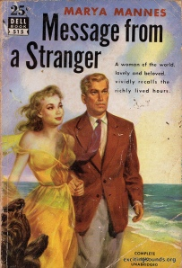 Message From A Stranger by Marya Mannes (Dell 515, 1951) by Joseph Bremson. See license here.