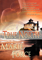True North by Marie Force. The book that no one wanted would go on to launch a bestselling self-pub career.