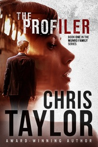 The Profiler, book one in Chris Taylor's Munro Family Series.
